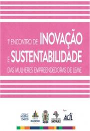 1º Encontro de Inovação e Sustentabilidade das Mulheres Empreendedoras de Leme acontece nessa sexta-feira dia 17