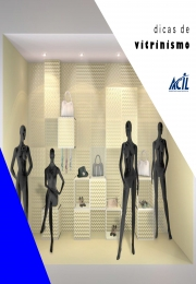 Acil lança Manual de Dicas de Vitrinismo para lojistas