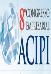 ACIPI está promovendo o seu 8º Congresso Empresarial, que acontecerá nos dias 04 e 05 de junho. Participe!