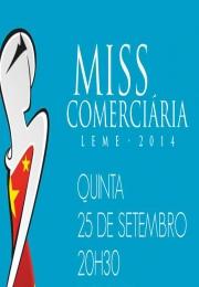 Leme recebe concurso Miss Comerciária Paulista, com desfile, jantar e show. Participe e prestigie as candidatas!