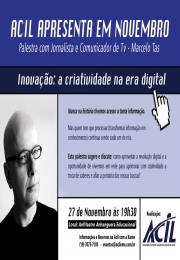 É HOJE!  Palestra Inovação: a criatividade na era digital com Marcelo Tas