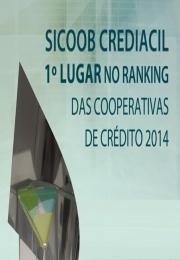 Nossos parabéns à Sicoob Crediacil a melhor entre as melhores!
