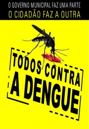 Escolha a prevenção! Com pequenas ações você pode manter a dengue e a chikungunya longe de sua empresa e sua casa