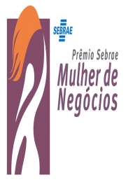 Estão abertas as inscrições para o Prêmio Sebrae Mulher de Negócios 2015