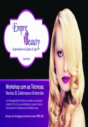 Emprebeauty apresenta: Workshop com as Técnicas: Mechas 3D, Californiana e Ombre Hair