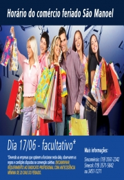 Lojas que quiserem abrir no feriado de São Manoel devem fazer requerimento ao Sindicato com 20 dias de antecedência