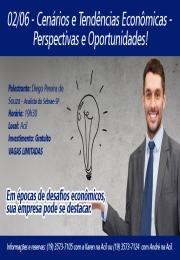 Desafios Econômicos? Saiba como se destacar - Palestra: Cenários e Tendências Econômicas - Perspectivas e Oportunidades!