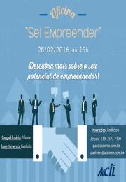 OFICINA: Sei empreender dia 25/02/2016 - INSCRIÇÕES ABERTAS!