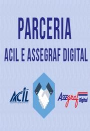 Acil assina parceria com a Assegraf Digital!
