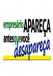 COMUNICADO - Movimento - Empresário apareça antes que você desapareça!