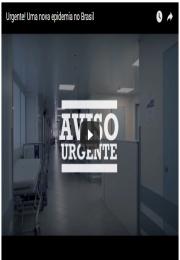 Urgente! Uma nova epidemia no Brasil