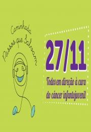 Caminhada Passos que Salvam - Todos em direção à cura do câncer infantojuvenil - Faça parte desta caminhada no dia 27/11