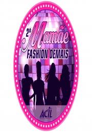 Fique por dentro e acompanhe o Desfile - Mamãe Fashion Demais, no dia 04/05 ao vivo pelo Facebook